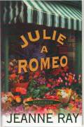 Julie a Romeo / ray /