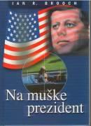 Na muške prezident / vf /