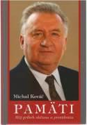 Michal Kováč - Pamäti / vf /