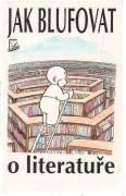 Jak blufovat o literatuře