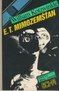 E. T. mimozemšťan