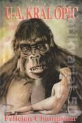 U - A, král opic