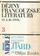 Dějiny francouzské literatury 19. a 20. stol. 3