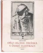 Dílo Aloise Jiráska v české ilustraci / vf /