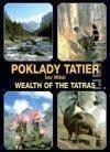 Poklady Tatier = Wealth of the Tatras