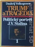 Triumf a tragédia - Politický portrét J. V. Stalina (Dvojdielne)