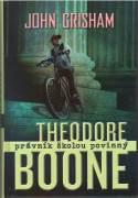 Theodore Boone - Právnik školou povinný