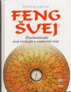 Feng Šuej zharmonizujte svoj vonkajší a vnútorný svet / vf /