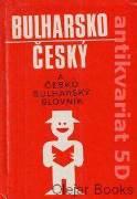 Bulharsko - český česko - bulharský slovník na cesty