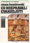 Čo rozprávali evanjelisti