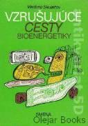 Vzrušujúce cesty bioenergetiky