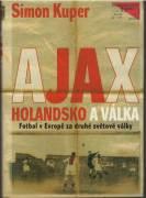 Ajax Holandsko a válka