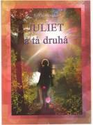 Juliet a tá druhá
