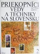 Dejiny vedy a techniky na Slovensku 2
