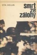 SMRT ZE ZÁLOHY