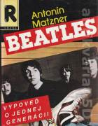 Beatles (Výpoveď o jednej generácii)