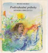 Podivuhodné príbehy Adama Brezuľu