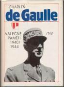 Charle de Gaulle / válečné paměti 1940 - 1944 /