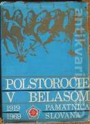 Polstoročie v belasom (Pamätnica Slovana 1919 - 1969)