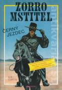 Zorro mstitel - Černý jezdec