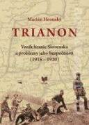 vznik hraníc Slovenska a problémy jeho bezpečnosti (1918 - 1920)