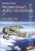 Palubní stíhači jejího veličenstva 1, FAA 1939 - 1941