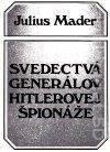 Svedectvá generálov Hitlerovej špionáže