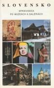Slovensko - Sprievodca po múzeách a galériách