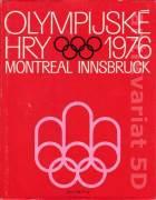 Olympijské hry 1976 - XXI. olympijské hry Montreal - XII. zimní olympijské hry Innsbruck