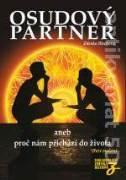 Osudový partner, aneb, Proč nám přichází do života