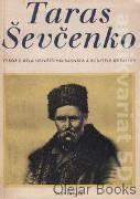 Taras Ševčenko - Výbor z díla největšího básnika a buditele ukrajiny