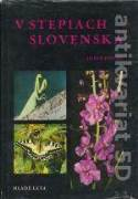 V STEPIACH SLOVENSKA