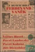 V hlavní roli Ferdinand Vaněk