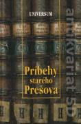 Príbehy starého Prešova