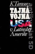 Tajná vojna USA v Latinskej Amerike