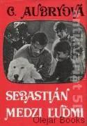 Sebastián medzi ľuďmi