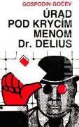 Úrad pod krycím menom Dr. Delius