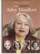 / Ne / návraty Adiny Mandlové