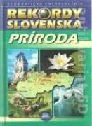 Rekordy Slovenska / príroda
