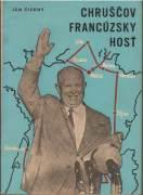 Chruščov francúzsky hosť