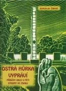 Ostrá Hurka vypráví / vf /