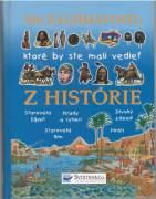 500 zaujímavostí, ktoré by ste mali vedieť z Histórie