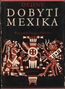 Dějiny dobytí Mexika / vf /