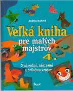 Velká kniha pre malých majstrov