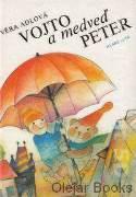 Vojto a medveď Peter