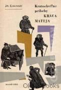 Kratochvíľne príbehy Kráľa Mateja