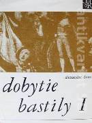Dobytie Bastily I a II