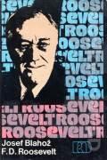 F. D. Roosevelt (Opustená cesta)