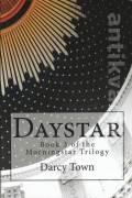 Daystar (Book 3 of the Morningstar Trilogy)