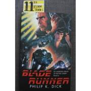 Blade Runner (Do Androids Dream of Electric Sheep? )